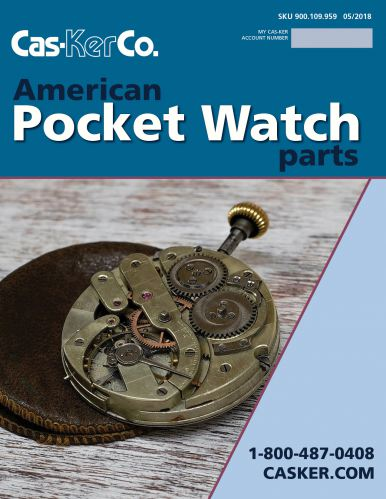 Cas-Ker Pocket Watch Parts Catalog